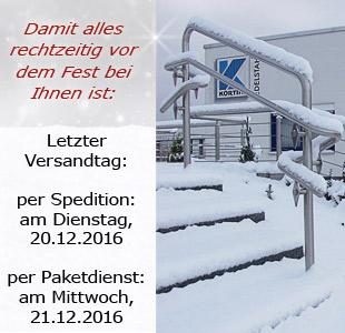 Geländer und Handläufe von Körting EDELSTAHL werden noch bis zum 20.12.2016 per Spedition und Kleinteile bis zum 21.12.2015 per DPD verschickt!