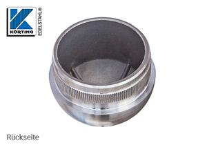 Endkappe halbrund aus Hohlguss mit Rändelung für Edelstahlrohr 42,4x2,0 mm - Rückseite