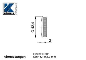 Rohrstopfen mit Rändelung,  gewölbt, für Edelstahlrohr 42,4x2,6 mm, Werkstoff 1.4301, Oberfläche fein gedreht